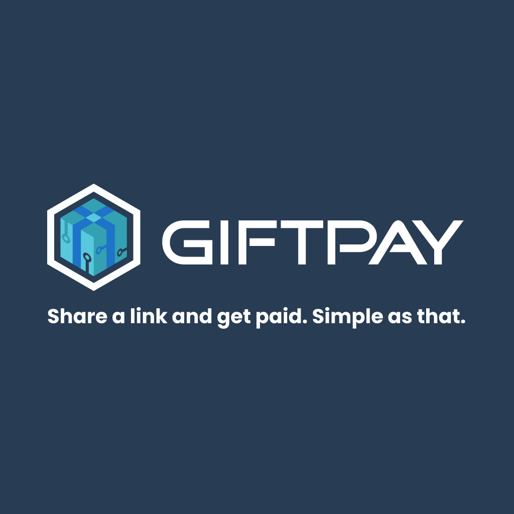 GiftPay - Share a link and get paid. Simple as that.